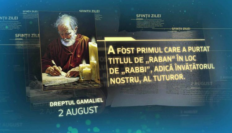 Dreptul-Gamaliel-2-august-sinaxar